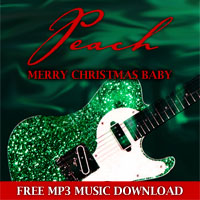 PEACH - Merry Christmas Baby - Free MP3 music download